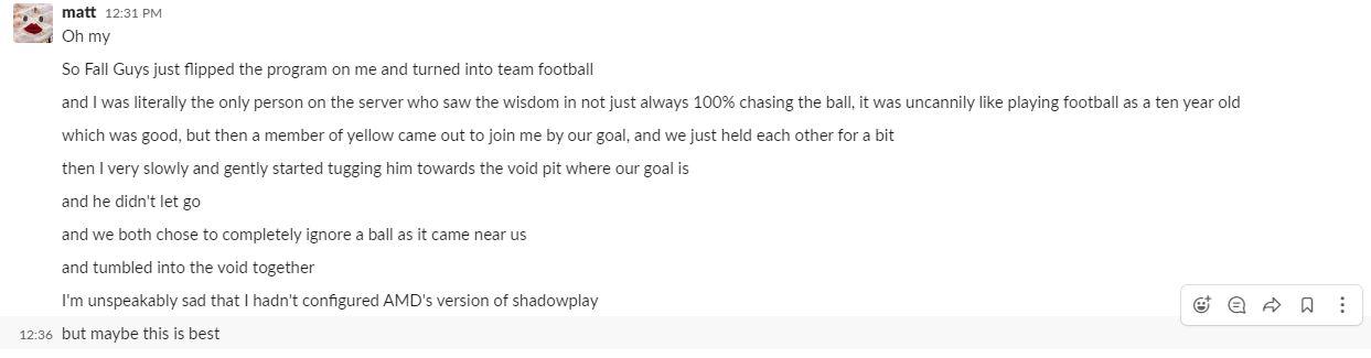 Un mensaje flojo en el que Matt describe tirar a un frijol rival dispuesto al vacío en lugar de jugar el juego correctamente.